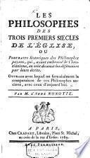Les philosophes des trois premiers siecles de l'eglise (etc.)