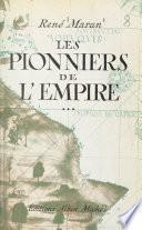 Les pionniers de l'Empire