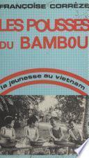 Les pousses du bambou