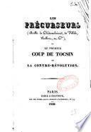 Les précurseurs (MM. de Châteaubriand, de Villèle, Bellart, et Cie) ou le premier coup de tocsin de la contre-révolution
