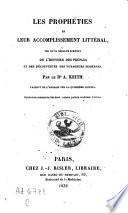 Les prophéties et leur accomplissement littéral, tel qu'il résulte surout de l'histoire des peuples et des découvertes des voyageurs modernes
