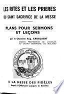 Les rites et les prières du saint sacrifice de la messe