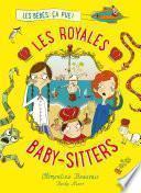 Les Royales Baby-sitters - Tome 1 - Les bébés, ça pue !