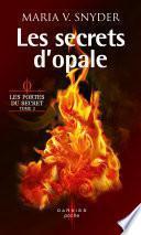 Les secrets d'opale