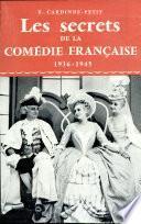Les Secrets de la Comedie Francaise 39 45