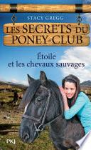 Les secrets du Poney Club tome 3