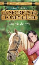 Les secrets du Poney Club tome 4
