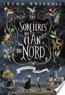 Les Sorcières du clan Nord (Tome 1) - Le Sortilège de minuit
