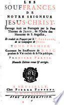 Les Souffrances De Notre Seigneur Jesus-Christ