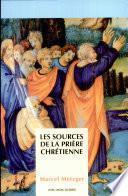 Les sources de la prière chrétienne