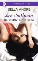 Les Sullivan (Tome 8) - Un souffle sur ta peau