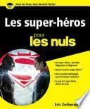 Les Super-héros pour les Nuls