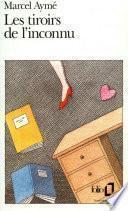Les tiroirs de l'inconnu