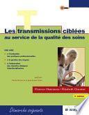 Les transmissions ciblées au service de la qualité des soins