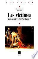 Les victimes, des oubliées de l'histoire ?