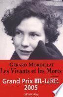 Les Vivants et les Morts - Prix RTL/LIRE 2005