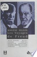 Les Voyages de Freud : Entretiens avec Marlène Bélinos