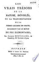 Les vrais trésors de la nature dévoilés ou la transmutation de la pierre calcaire en chaux