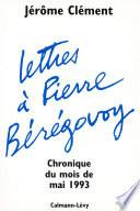 Lettres à Pierre Bérégovoy