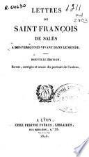 Lettres de Saint François de Sales a des personnes vivant dans le monde