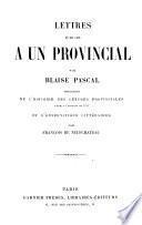 Lettres écrites à un provincial, précédées de l'histoire des Lettres provinciales et d'observations litt. par François de Neufchâteau