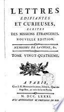 Lettres édifiantes et curieuses: Mémoires de la Chine, &c
