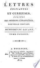 Lettres édifiantes et curieuses: Mémoires du Levant