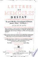 Lettres Et Memoires D'Estat Des Roys, Princes, Ambassadeurs Et autres Ministres sous les Regnes de François premier, Henry II & François II