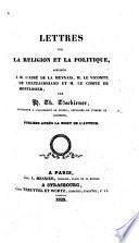 Lettres sur la religion et la politique adressées à l'abbé de la Mennais, le vicomte de Chateaubriand et le comte de Montlosier par H. Th. Tzschirner