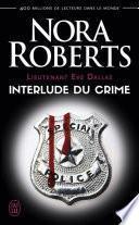 Lieutenant Eve Dallas (Tome 12.5) - Interlude du crime