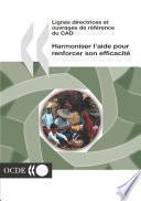 Lignes directrices et ouvrages de référence du CAD Harmoniser l'aide pour renforcer son efficacité