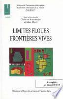 Limites floues, frontières vives