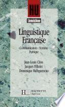 Linguistique française - Communication, Syntaxe, Poétique