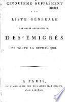 Liste générale par ordre alphabétique des émigrés de toute la République