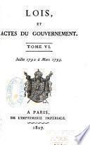 Lois, et actes du gouvernement ... Août 1789 [à 18 Prairial an II]: Juillet 1792 à Mars 1793