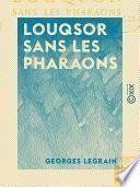 Louqsor sans les pharaons