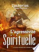 L'agressivité Spirituelle
