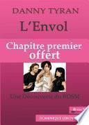 L'ENVOL, Chapitre premier offert (eBook)