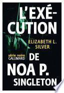 L'exécution de Noa P. Singleton