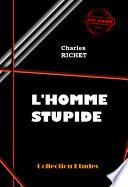 L'homme stupide