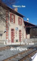 L'inconnu du train des Pignes