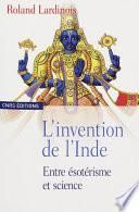 L'invention de l'Inde