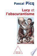 Lucy et l'obscurantisme