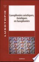 Lusophonies asiatiques, Asiatiques en lusophonies