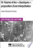 M. Keynes et les « classiques » : proposition d'une interprétation de John Richard Hicks