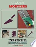 Maçonnerie : Mortiers