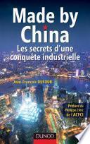 Made by China : Les secrets d'une conquête industrielle