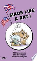 Made like a rat