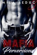 Mafia & Perversions -