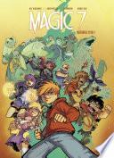 Magic 7 - L'intégrale -